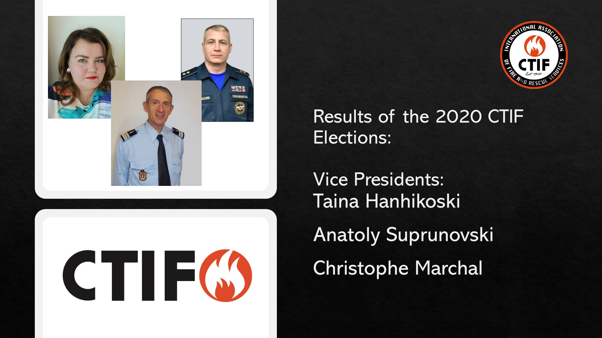 Three new CTIF Vice Presidents as of October 21 2020