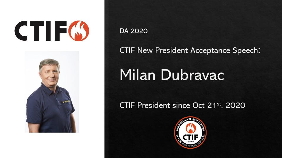 Slide presenting Milan Dubravac as the new CTIF president from 2020