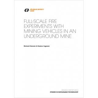 Full-scale fire experiments with mining vehicles in an underground mine
